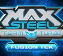 Max Steel: Team Turbo Fusion-Tek
