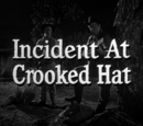 Incident at Crooked Hat