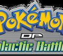 Pokémon DP, Batalhas Galácticas