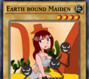 Earth bound Maiden