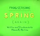 Frog Seasons: Spring again (VO)