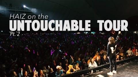 HAIZ - Untouchable Tour Recap pt. 2