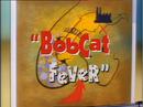Bobcatfever.png