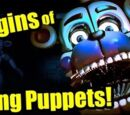 FNAF Sister Location and the Origin of Deadly Puppets