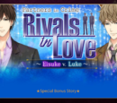 Partners in Crime, Rivals in Love: Eisuke vs Luke