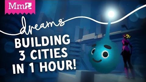 Dreams PS4 – Building 3 Cities in 1 Hour! - Media Molecule Live Stream