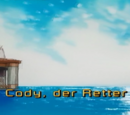 Cody, der Retter