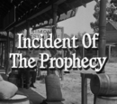 Incident of the Prophecy