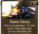 Savior Decoy