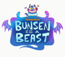 Bunsen Is A Beast Wikia