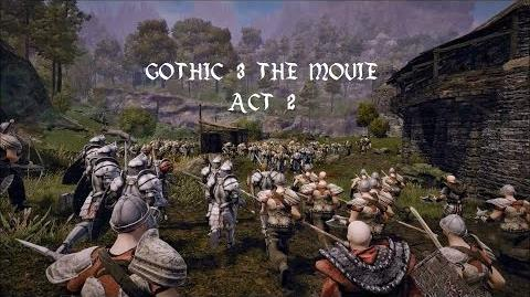 Gothic 3 The Movie Act 2
