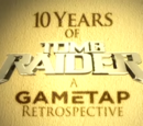 Ten Years of Tomb Raider: A GameTap Retrospective