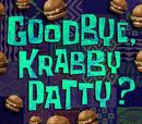 Goodbye Krabby Patty?