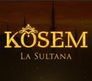 Kösem, la sultana