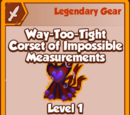 Way-Too-Tight Corset of Impossible Measurements (Legendary)