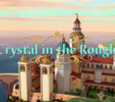 Crystal in the Rough
