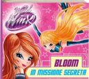 Bloom on a Secret Mission