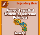 Finned Tasselled Trident of Extreme Pokiness (Legendary)