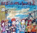 Residents of Souls 2 - Zemsta po brytyjsku