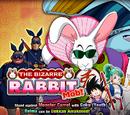 The Bizarre Rabbit Mob!
