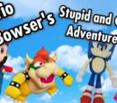 Mario and Bowser's Stupid and Crazy Adventure