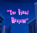 The Final Review/Gallery