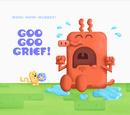 Goo Goo Grief!/Images