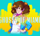 Ghosts of Miami