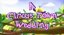 Circus Town Wedding.png