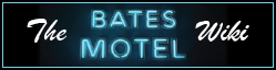 Bates Motel Wiki