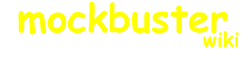 Mockbuster Wiki