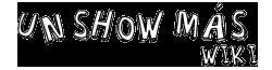Wiki Un Show Más