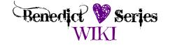 Benedict Series Wiki
