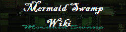 Mermaid Swamp Wiki