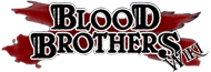 BlooD BrotherS вики