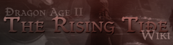 Dragon Age II: Rising Tide Wiki