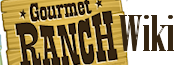 Gourmet Ranch Wiki