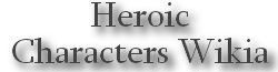 Heroic Characters Wiki