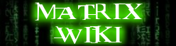 The Matrix Wiki