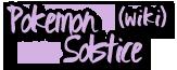 Pokemon Solstice Wiki