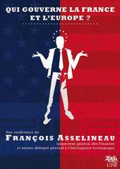 François Asselineau : Qui gouverne vraiment la France et l'Europe ?